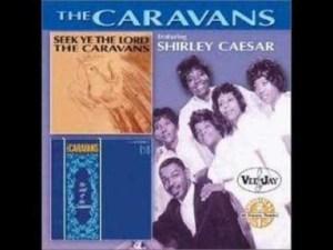 The Caravans - Must Jesus Bear The Cross Alone